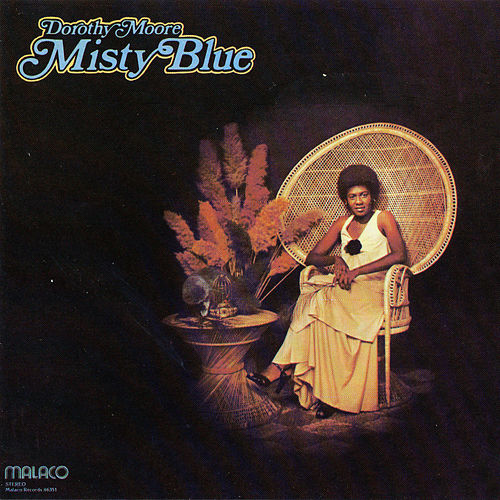 Play & Download Misty Blue by Dorothy Moore | Napster