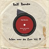 Play & Download Schön war die Zeit, Vol. 19 by Ralf Bendix | Napster