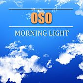 Play & Download Morning Light by Oso | Napster