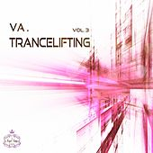 Trancelifting, Vol. 3 - EP by Various Artists
