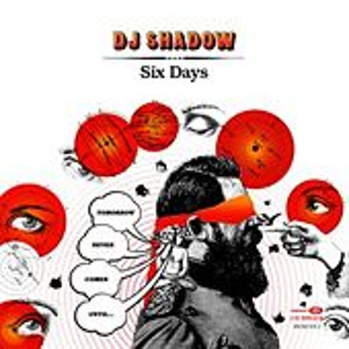Play & Download Six Days by DJ Shadow | Napster
