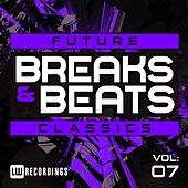 Play & Download Future Breaks & Beats Classics, Vol. 7 - EP by Various Artists | Napster