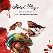 Fowl Play - Single by Duckhunter