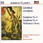 Symphonies Nos. 4 and 6 by George Antheil