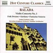 Play & Download Violin Concerto No. 1 / Folk Dreams by Leonardo Balada | Napster