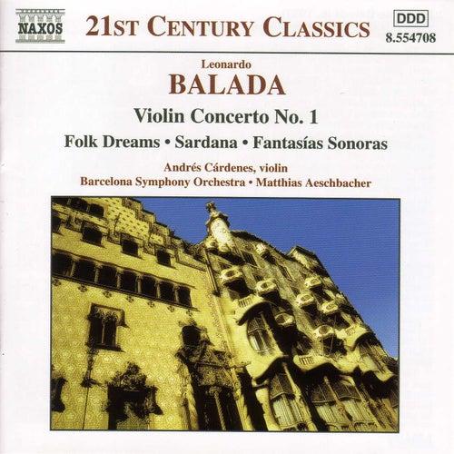 Play & Download Violin Concerto No. 1 / Folk Dreams by Leonardo Balada | Napster