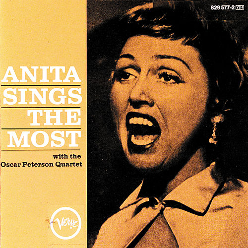 Play & Download Anita Sings The Most by Anita O'Day | Napster