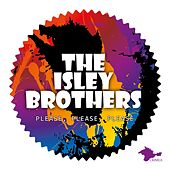 Please, Please, Please von The Isley Brothers