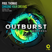 Chasing Your Dreams by Paul Thomas