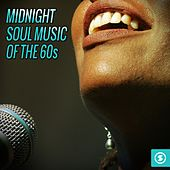 Play & Download Midnight Soul of the 60s by Various Artists | Napster