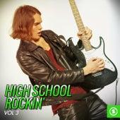 High School Rockin', Vol. 3 by Various Artists