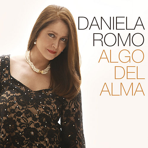 Play & Download Algo del Alma by Daniela Romo | Napster