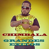 Play & Download Grandes Exitos by Chimbala | Napster