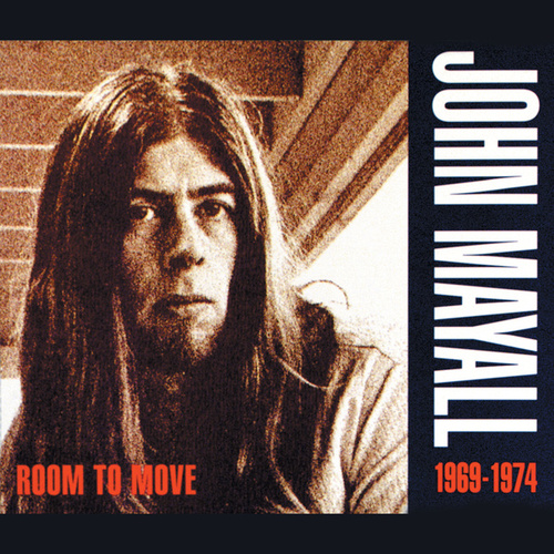 Play & Download Room To Move (1969-1974) by John Mayall | Napster