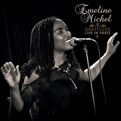 Play & Download Gratitude: Live In Paris by Emeline Michel | Napster