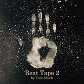 Play & Download Beat Tape 2 by Tom Misch | Napster