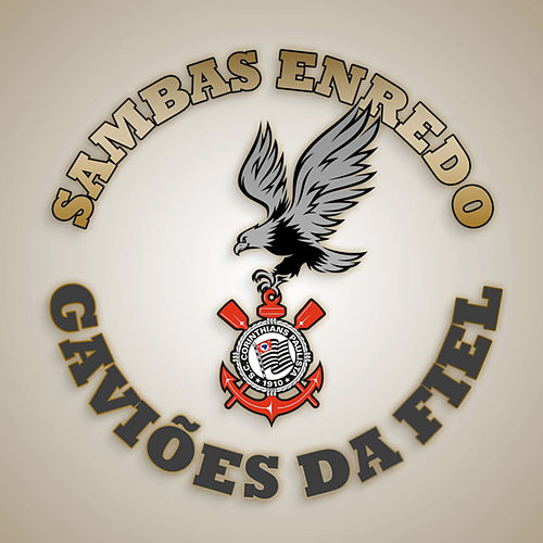 Sambas Enredo Gaviões da Fiel de Varios