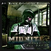 Play & Download Money All Day by Midnite | Napster