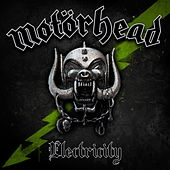 Play & Download Electricity by Motörhead | Napster
