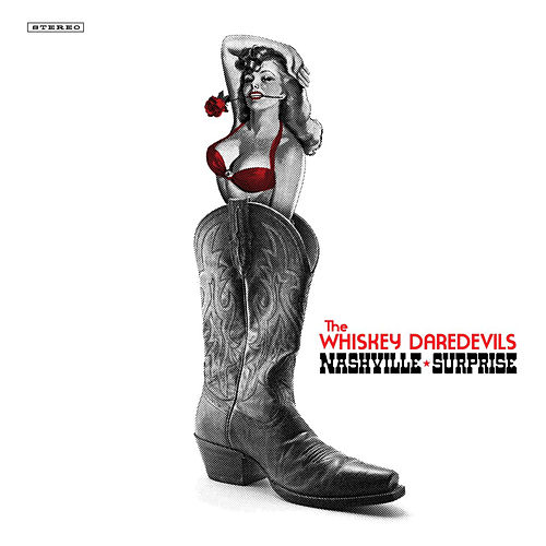 Play & Download Nashville Surprise by Whiskey Daredevils | Napster