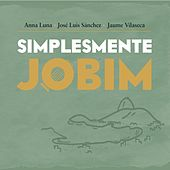 Play & Download Simplesmente Jobim by Various Artists | Napster