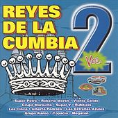 Reyes de la Cumbia, Vol. 2 by Various Artists