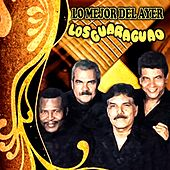 Play & Download Lo Mejor del Ayer by Los Guaraguao | Napster