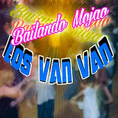 Play & Download Bailando Mojao by Los Van Van | Napster