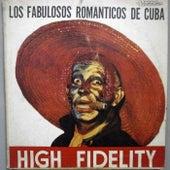 Play & Download Los Fabulosos Romanticos de Cuba- High Fidelity by Orquesta Romanticos De Cuba | Napster