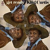 Play & Download Get Ready by King Curtis | Napster
