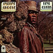 Play & Download Instant Groove by King Curtis | Napster