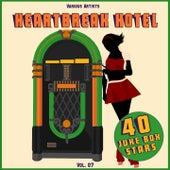 Heartbreak Hotel, Vol. 07 (40 Juke Box Stars) von Various Artists