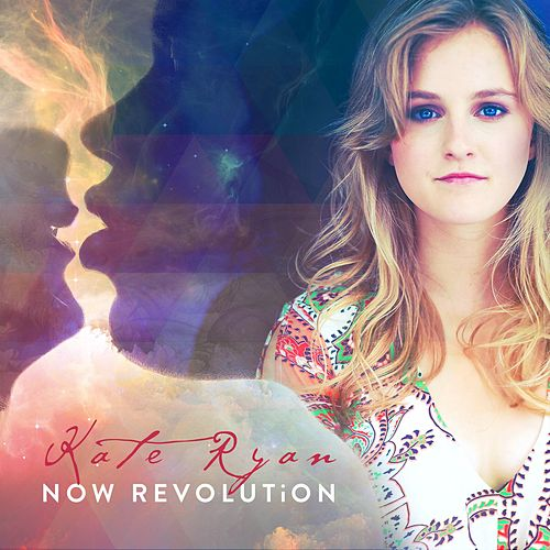 Play & Download Now Revolution by Kate Ryan | Napster