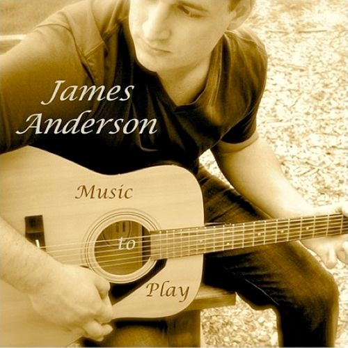 Music to Play by James Anderson