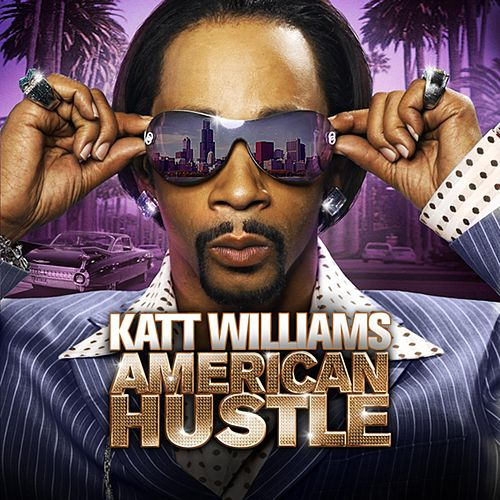 Katt Williams: American Hustle by Katt Williams