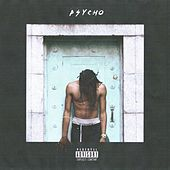 Play & Download Psycho - Single by Duckwrth | Napster