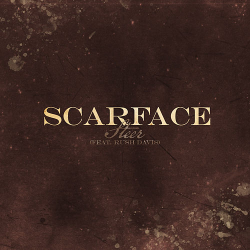 Play & Download Steer (feat. Rush Davis) by Scarface | Napster