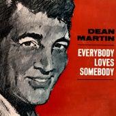 Everybody Loves Somebody by Dean Martin