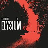 Play & Download A Tribute to Elysium by Various Artists | Napster