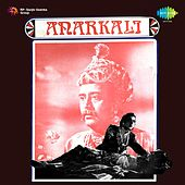 Play & Download Anarkali (Original Motion Picture Soundtrack) by Various Artists | Napster