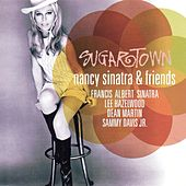 Play & Download Sugartown (Nancy Sinatra & Friends) by Nancy Sinatra | Napster