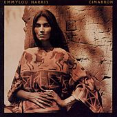 Play & Download Cimarron by Emmylou Harris | Napster