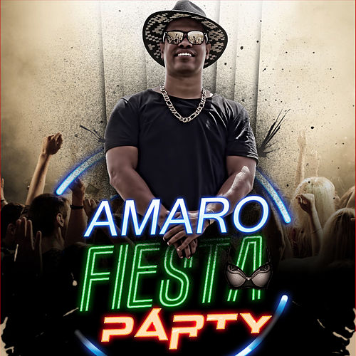 Play & Download Fiesta Party by Amaro | Napster