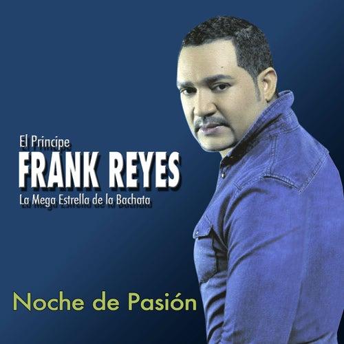 Noche de Pasión by Frank Reyes