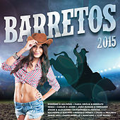 Play & Download Barretos 2015 by Various Artists | Napster
