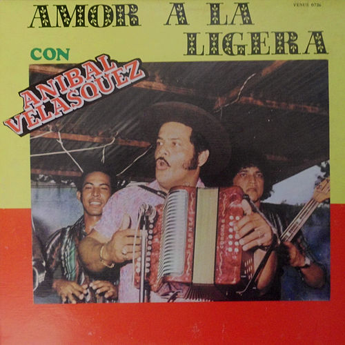Play & Download Amor a la Ligera by Anibal Velasquez | Napster