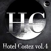 Play & Download Hotel Costez, Vol. 4 by Various Artists   Napster
