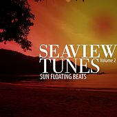 Seaview Tunes, Vol. 2 (Sun Floating Beats) by Various Artists