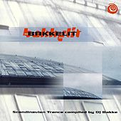 Play & Download Bakkelit - Scandinavian Trance by Dj Bakke by Various Artists | Napster