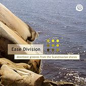 Ease Division v1 - Downbeat grooves from the Scandinavian shores by Various Artists